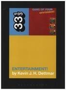 Kevin J.H. Dettmar - Gang of Four's Entertainment! (33 1/3)