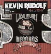 Kevin Rudolf - Let It Rock (ft.Lil Wayne)