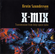 Kevin Saunderson - X-Mix - Transmission From Deep Space Radio