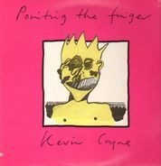 Kevin Coyne - Pointing the Finger