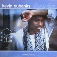Kevin Eubanks - Face to Face