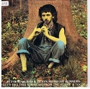 Kevin Rowland & Dexys Midnight Runners - Let's Get This Straight From The Start & Old