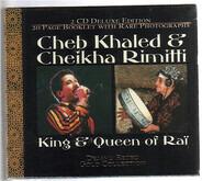 Khaled , Cheikha Rimitti - King & Queen Of Rai