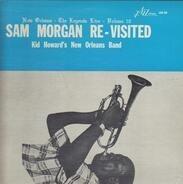 Kid Howard's New Orleans Band - Sam Morgan Re-Visited