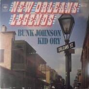 Kid Ory , Bunk Johnson - New Orleans Legends
