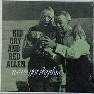 "Kid Ory , Henry ""Red"" Allen - We've Got Rhythm"