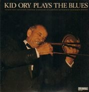 Kid Ory - Plays The Blues