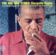 Kid Ory - The Kid Ory Story: Storyville Nights