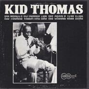 Kid Thomas And His Creole Jazz Band - Kid Thomas