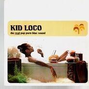 Kid Loco - The Real Pop Porn Blue Sound