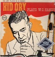 Kid Ory - Plays W.C. Handy
