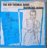 Kid Thomas And His Algiers Stompers With Raymond Burke - New Orleans - The Legends Live - Vol. 20