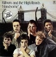 Kilburn & The High Roads - Handsome