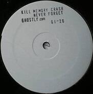 Kill Memory Crash - Never Forget