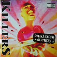 Killers - Menace To Society