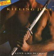 Killing Joke - Love Like Blood