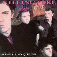 Killing Joke - Kings And Queens