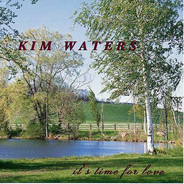 Kim Waters - It's Time for Love