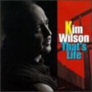 Kim Wilson - That's Life