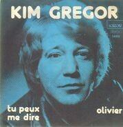Kim Gregor - Tu Peux Me Dire / Olivier