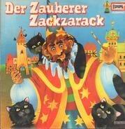 Kinder-Hörspiel - Der Zauberer Zackzarack