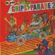 Kinderlieder - Die Große Grips-Parade 2