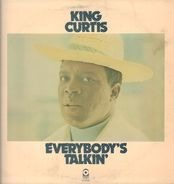 King Curtis - Everbody's Talkin'