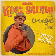 King Salami & The Cumberland Three - Fourteen Blazin' Bangers