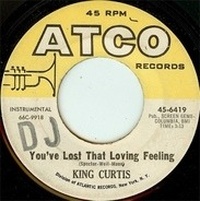 King Curtis - You've Lost That Loving Feeling