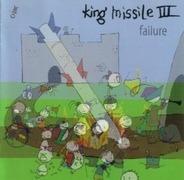 King Missile - Failure