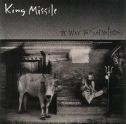 King Missile - The Way to Salvation
