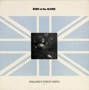 King Of The Slums - England's Finest Hopes