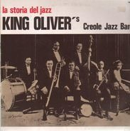 King Oliver's Creole Jazz Band - A Storia Del Jazz