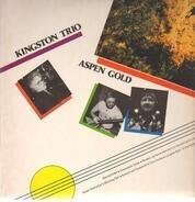 Kingston Trio - Aspen Gold
