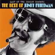 Kinky Friedman - Last Of The Jewish Cowboys: The Best Of Kinky Friedman