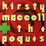 Kirsty MacColl & The Pogues / Aztec Camera - Miss Otis Regrets/Just One Of Those Things / Do I Love You?