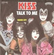 Kiss - Talk To Me