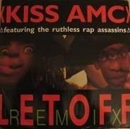 Kiss AMC - Let Off (Remix)