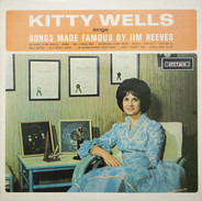 Kitty Wells - Songs Made Famous By Jim Reeves