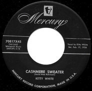 Kitty White - Cashmere Sweater / The River, The Moonlight And You