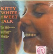 Kitty White - Sweet Talk