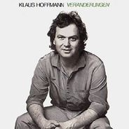 Klaus Hoffmann - Veränderungen