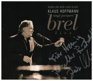 Klaus Hoffmann - singt Jacques Brel Live - Wenn uns nur Liebe bleibt