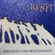 Klaus Renft Combo - Abschied und Weitergehn