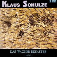Klaus Schulze - Das Wagner Desaster - Live