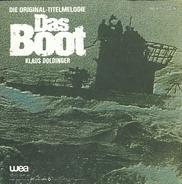 Klaus Doldinger - Die Original-Titelmelodie 'Das Boot' / Heimkehr Der U 96