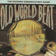 Klezmer Conservatory Band - Old World Beat