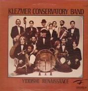 Klezmer Conservatory Band - Yiddishe Renaissance