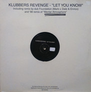 Klubbers Revenge - Let You Know