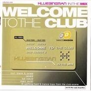 Klubbingman - Welcome To The Club - Klubbingman In The Mix